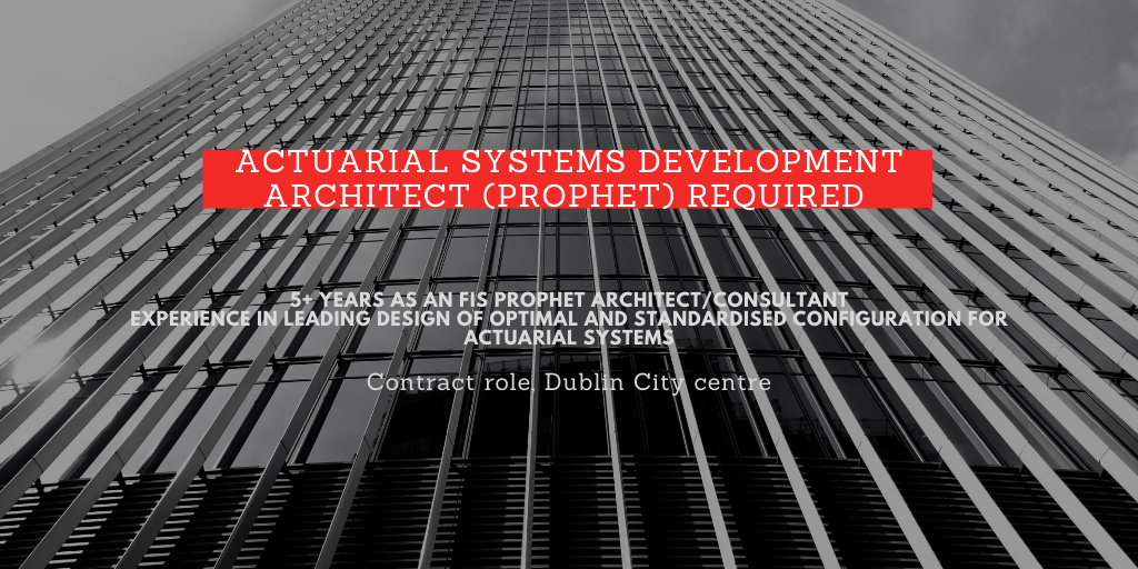 Featured Role – Actuarial Systems Development Architect (Prophet)