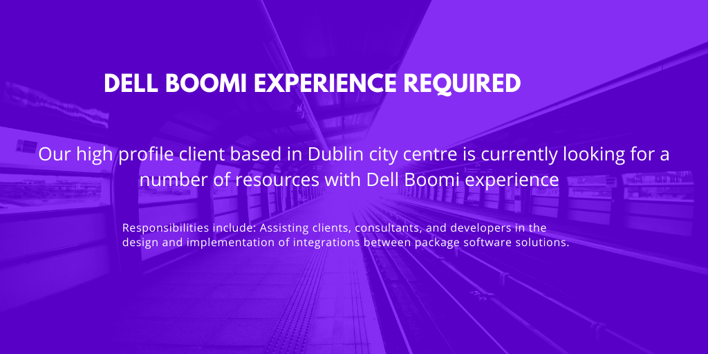 Featured Role – Dell Boomi Experience required