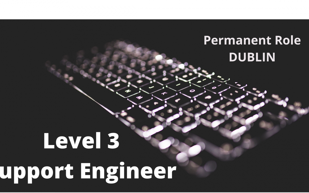 Support Engineer       Level 3